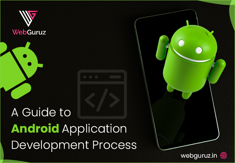 Android Development Process