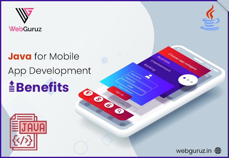 Benefit of JAVA App Development