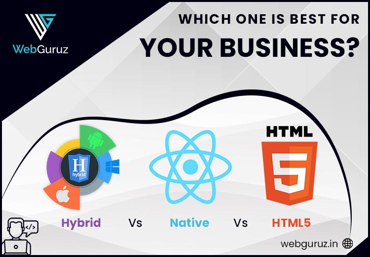 Hybrid vs Native vs HTML5
