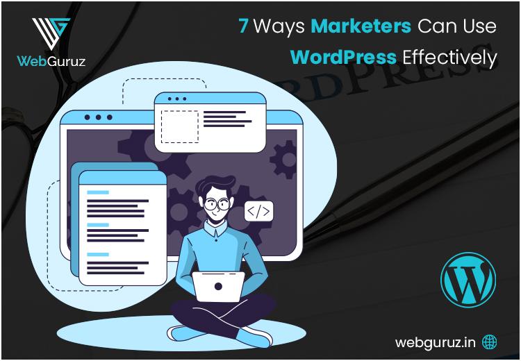 Effective ways to use wordpress